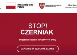 """Zaproszenie na bezpłatne badanie znamion w ramach programu """"STOP CZERNIAK"""""""